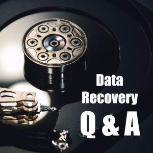 Data Recovery Q&A